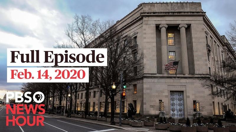 PBS NewsHour full episode, Feb 14, 2020