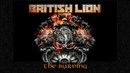 British Lion The Burning Official Audio