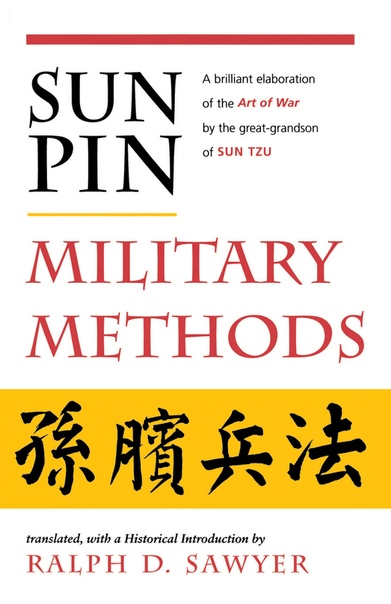 Sun Pin  Military Methods (History and Warfare) by Ralph D