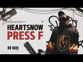 HEARTSNOW - Press F | Toaster Live