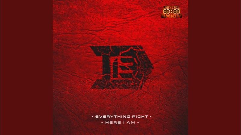D 13 Everything Right Original Mix