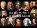 The Best of Classical Music Vol I: Mozart, Bach, Beethoven, Chopin, Brahms, Handel, Vivaldi, Wagner