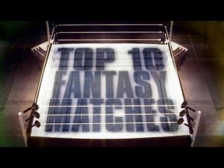 ()  Countdown: Top 10 fantasy matches that never happened