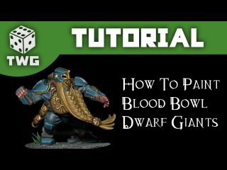 Games Workshop Tutorial: How To Paint Blood Bowl Dwarf Giants