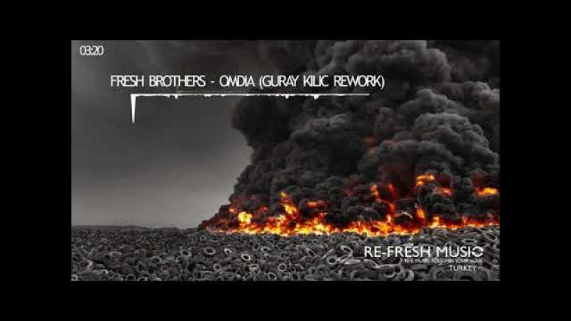 Fresh Brothers - Omdia (Guray Kilic Rework)