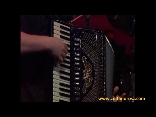 Zoltan Orosz and his Friends in Budapest Congress Hall - Jazz accordion - Fou Rire