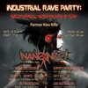 Industiral Rave Party: Nocturnal Nightmare B-day