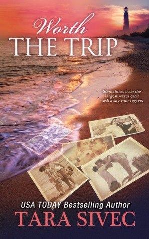 Worth the Trip by Tara Sivec