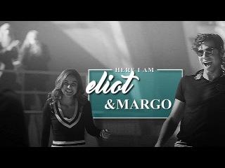 eliot & margo | here i am