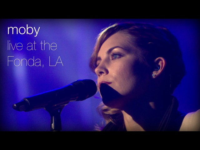 Moby The Last Day feat Skylar Grey Live at The Fonda L A