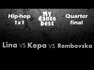 "Lina vs Kepa(win) vs Rembovska | ""My dance best"" fest vol.2 