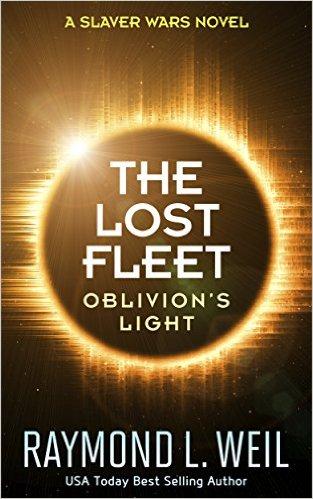 Raymond L Weil - Oblivion's Light (The Slaver Wars 10 - The Lost Fleet 03)
