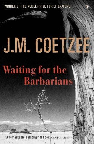 John Maxwell Coetzee — Waiting For The Barbarians