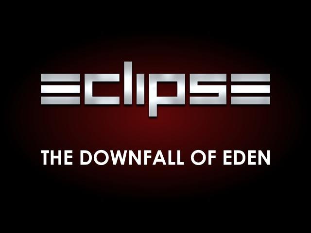 Eclispe - The Downfall Of Eden (Lyrics)