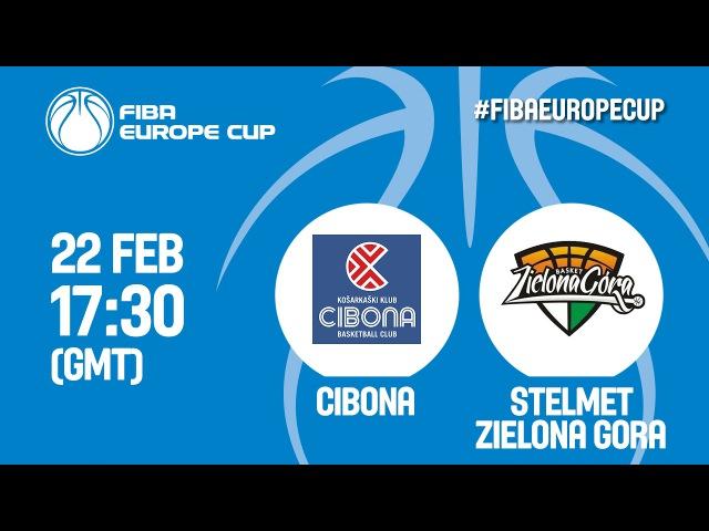 Cibona CRO v Stelmet Zielona Gora POL Ro16 Live Stream FIBA Europe Cup 2016 17