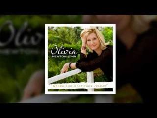 Olivia Newton John - Grace and Gratitude 2010 - Full Album