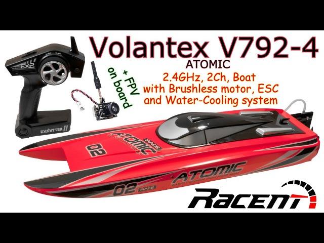 Volantex V792-4 ATOMIC 2.4GHz, 2Ch, Brushless RC Boat, Water-Cooling system ( AKK BA3 FPV on board)