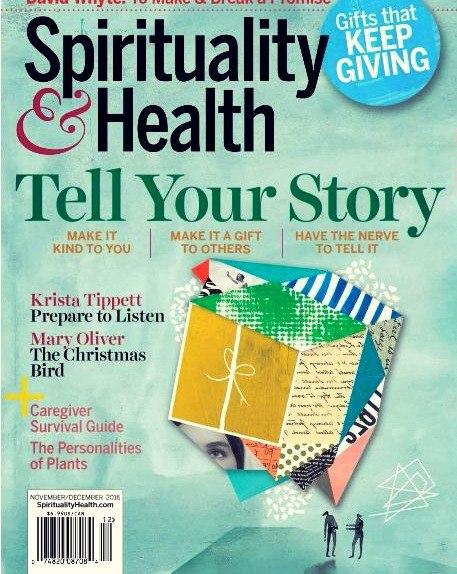 Spirituality Health Magazine November-December 2016