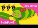 Hungry Caterpillars Bug Songs PINKFONG Songs