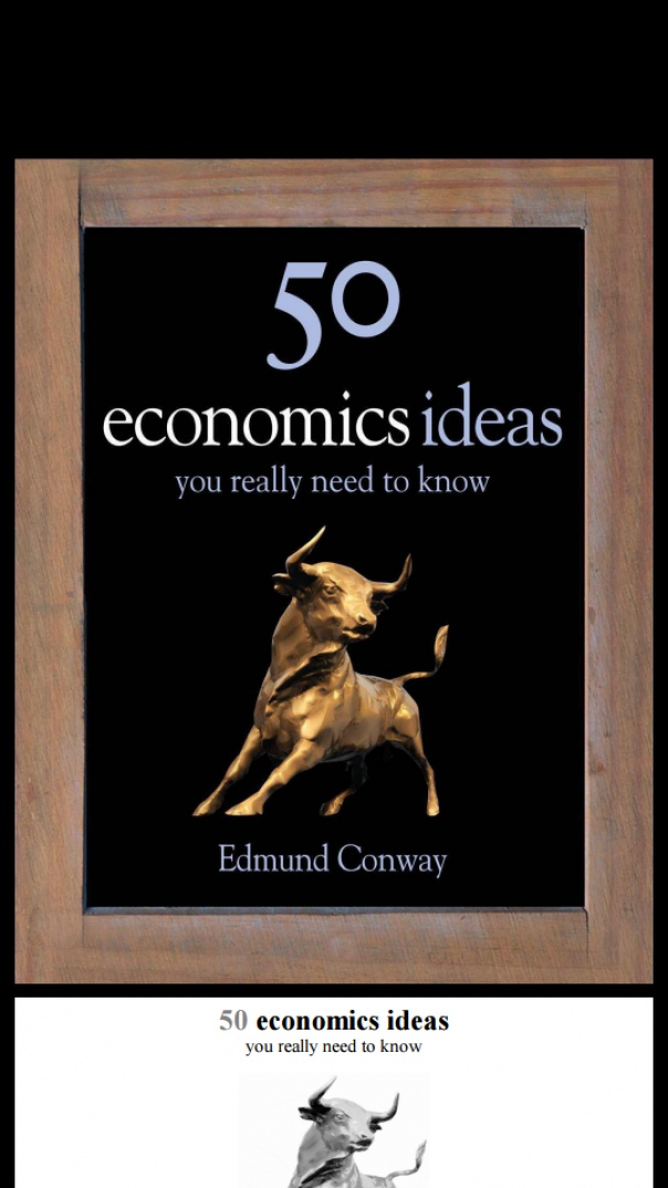 50 Economics Ideas You Really Need to Know - Conway  Edmund