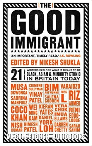 The Good Immigrant - Various Authors