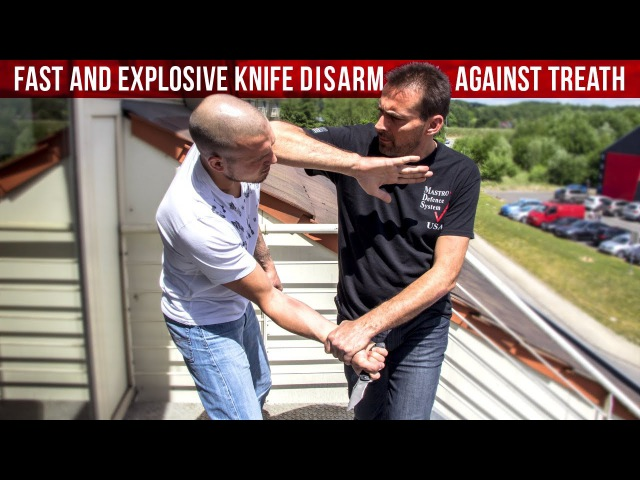 FAST AND EXPLOSIVE DISARM AGAINST KNIFE THREAT