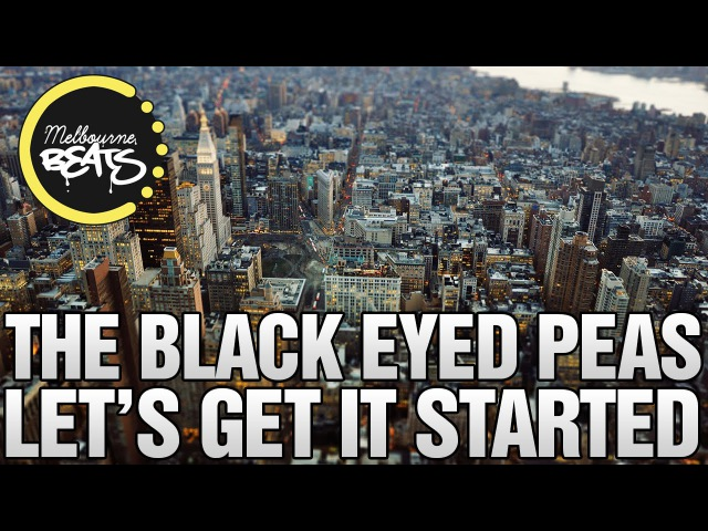 The Black Eyed Peas - Lets Get It Started (Galwaro Remix)