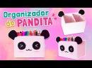 DIY : Haz un ORGANIZADOR de PANDITA ☆ Ideas para decorar l Regreso a clases l Fabbi Lee
