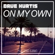 Dave Kurtis On My Own (Original Mix) - ™ Клубная музыка 2017 🔀 [ vk.com/linedeep ]