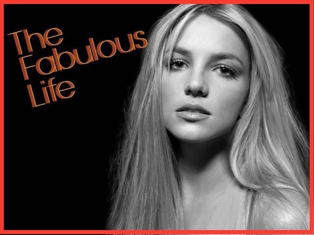 Звездная Жизнь Бритни Спирс the Fabulous Life of Britney Spears