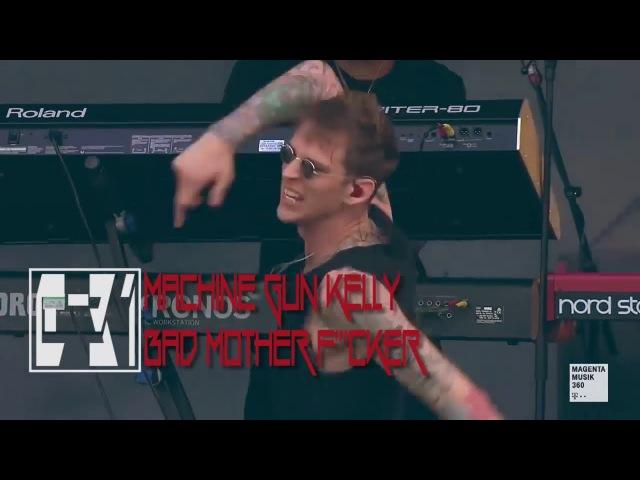 Machine Gun Kelly - Bad Mother F'''cker Live