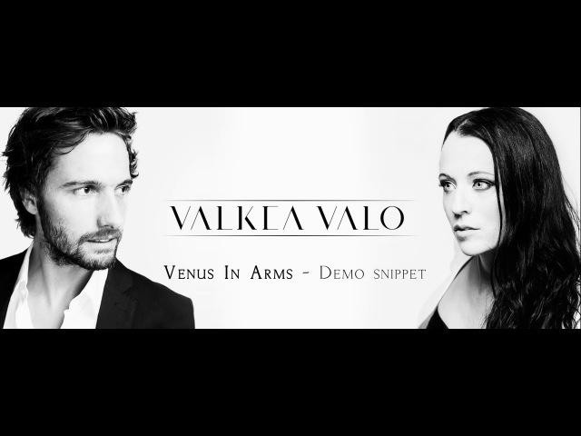 Valkea Valo - Venus In Arms - Demo Snippet