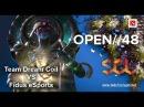 SGL Open 48 Team Dream Coil VS Fidus eSports