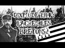 Le Petit Théâtre des Opérations - Dixmude 1914 : Lâchez les Bretons !