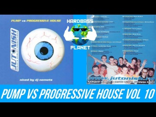 Jutonish Pump vs Progressive House vol. 10 - Mixed by DJ Nemets