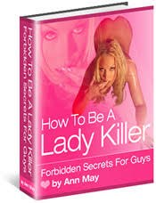 Ann May - How To Be A Lady Killer - Forbidden Secrets For Guys [2004, PDF, ENG]