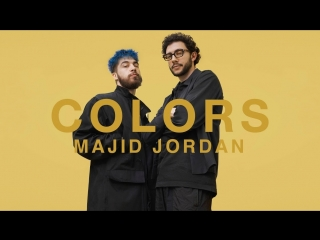 Majid jordan what you do to me   a colors show