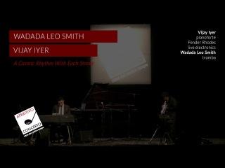 Wadada Leo Smith Vijay Iyer - A Cosmic Rhythm With Each Stroke