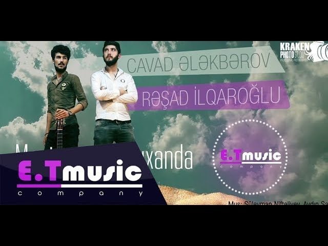 Resad ilqaroglu Cavad Elekberov - Meni Axtar Darixanda 2017 (Audio)