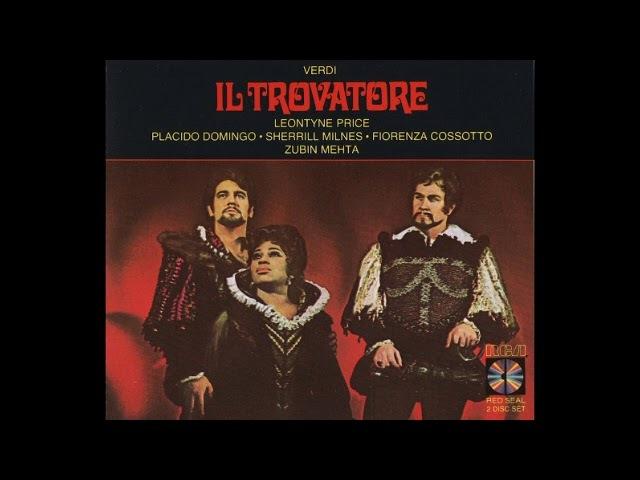 Il trovatore Domingo, Price, Milnes, Cossotto Mehta 1969