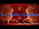 1713 Les Indes Galantes Rameau