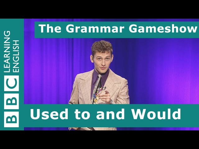 Used to and Would: The Grammar Gameshow Episode 3