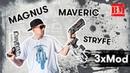 Maveric, Magnus, Stryfe / 3 x MOD