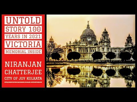 UNTOLD STORY 100 YEARS IN 2021 VICTORIA MEMORIAL INSIDE II Niranjan Chatterjee City of Joy KolkataII