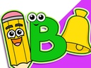 B is for Bell | Level 2 Upper Case B | Early Childood Education, Learn Phonics, Speak English