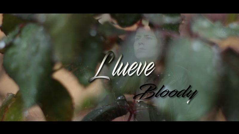 Bloody- Llueve | ESQUIZOLABIA (vk.com/girls_gangsters)