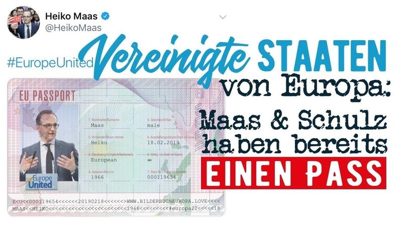 Vereinigte Staaten von Europa Maas Schulz haben bereits einen Pass