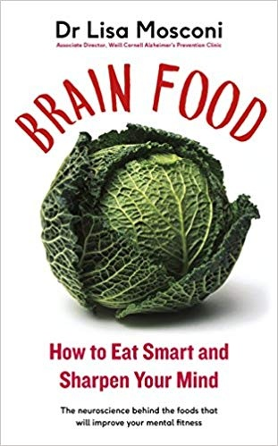 Brain Food by Lisa Mosconi