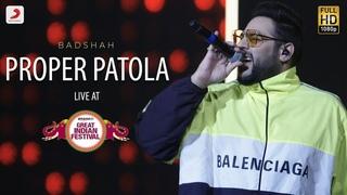 Proper Patola - Live @ Amazon Great Indian Festival | Badshah & Aastha | Namaste England