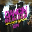 Обложка Dancin - Aaron Smith